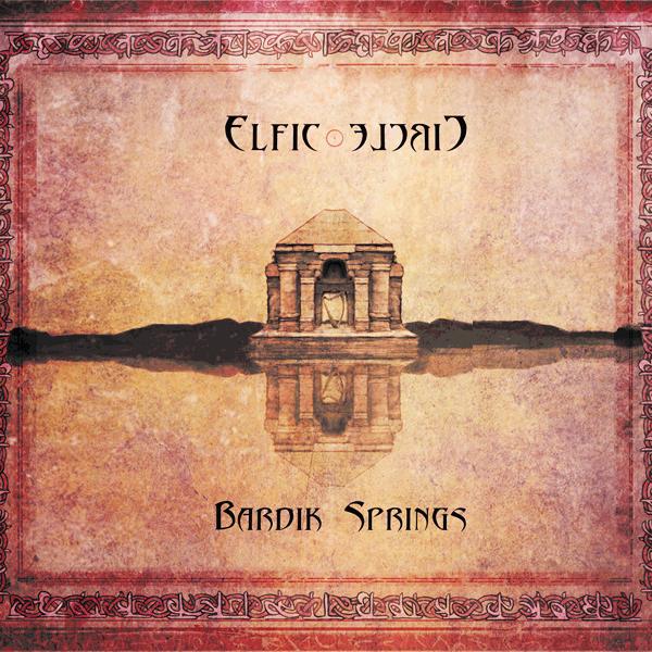 Bardik Spring - Elfic Circle