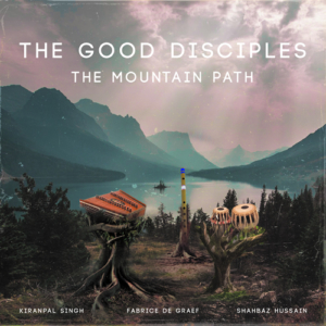 The Mountain Path , The Good Disciples