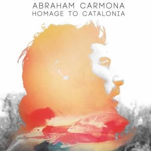 Abraham Carmona - Homage to Catalonia