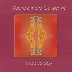 Escapology - Duende India Collective