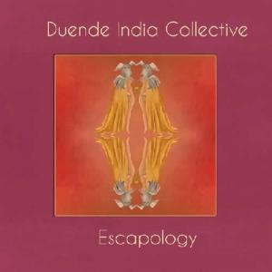Escapology - Duende India Collective