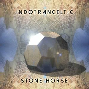 Stone Horse - Indotranceltic